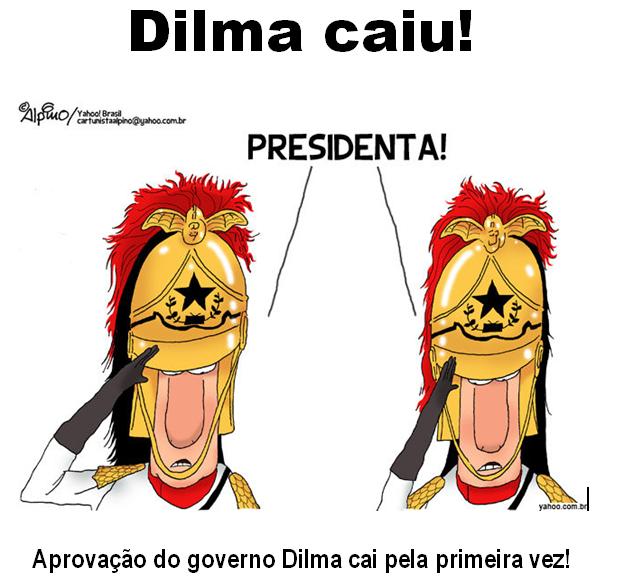 Dilma caiu